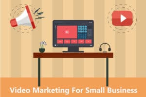 Read more about the article Best Video Marketing For Small Business 2021