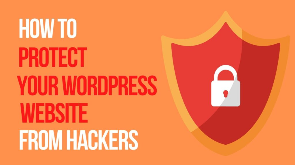 protect your WordPress website from hackers