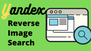 Read more about the article Yandex Reverse Image Search Tool | Advanced Face Recognition