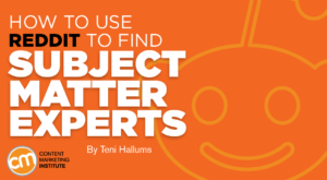 Read more about the article How to Use Reddit to Find Subject Matter Experts