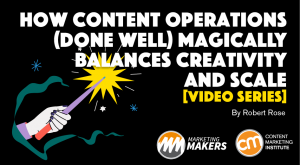 Read more about the article How Content Operations Magically Balances Creativity and Scale