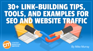 Read more about the article 30+ Link-Building Tips, Tools, and Examples for SEO and Website Traffic