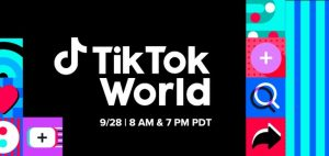 Read more about the article TikTok Outlines Agenda for Upcoming 'TikTok World' Showcase Event