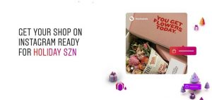 Read more about the article Instagram Publishes New Holiday Season Guide, Highlighting its Latest eCommerce Additions