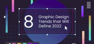 Read more about the article 8 Graphic Design Trends for a Modern Marketing Strategy in 2022 [Infographic]