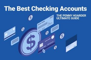 Read more about the article Best Checking Accounts October 2021