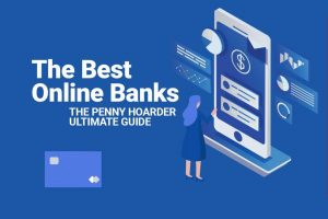 Read more about the article 12 Best Online Banks for Checking and Savings Accounts in 2021